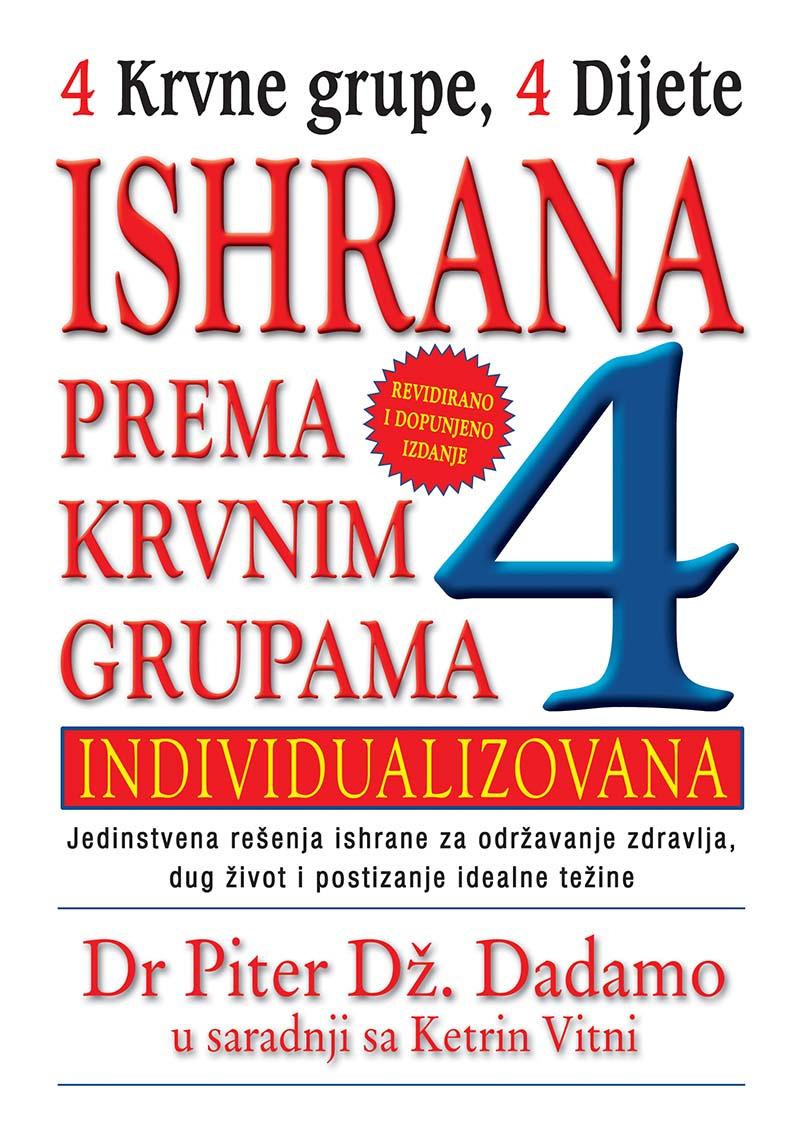 ISHRANA PREMA KRVNIM GRUPAMA Revidirano i dopunjeno izdanje