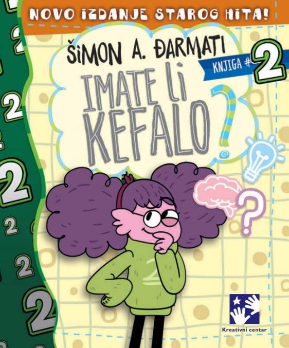 IMATE LI KEFALO knjiga 2