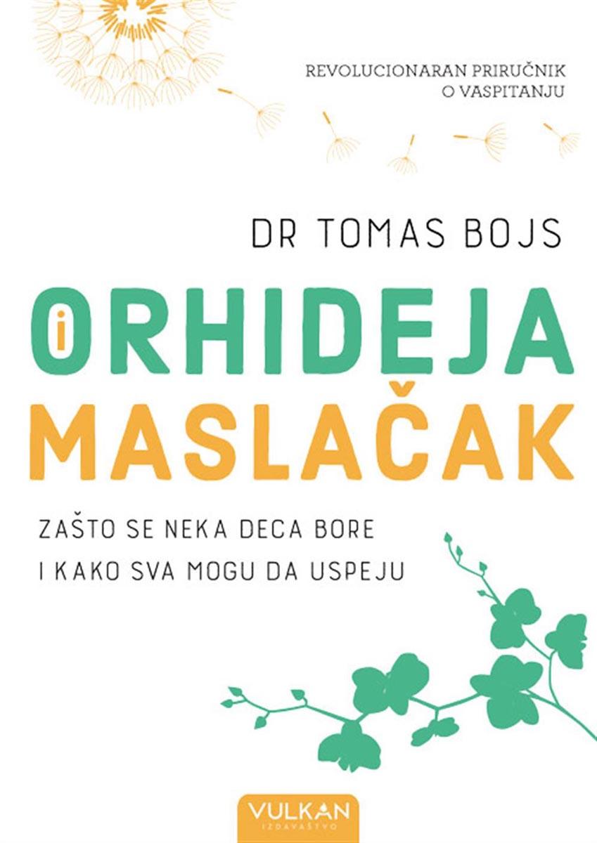 ORHIDEJA I MASLAČAK