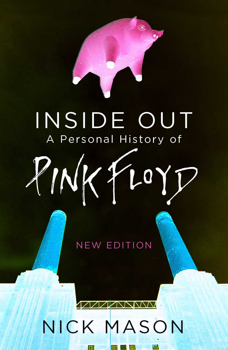INSIDE OUT A PERSONAL HISTORY OF PINK FLOYD
