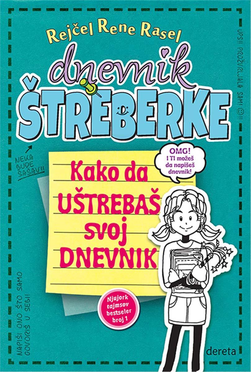 DNEVNIK ŠTREBERKE 3 1/2 Kako da uštrebaš svoj dnevnik