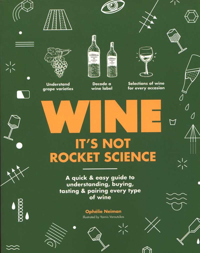 WINE ITS NOT ROCKET SCIENCE