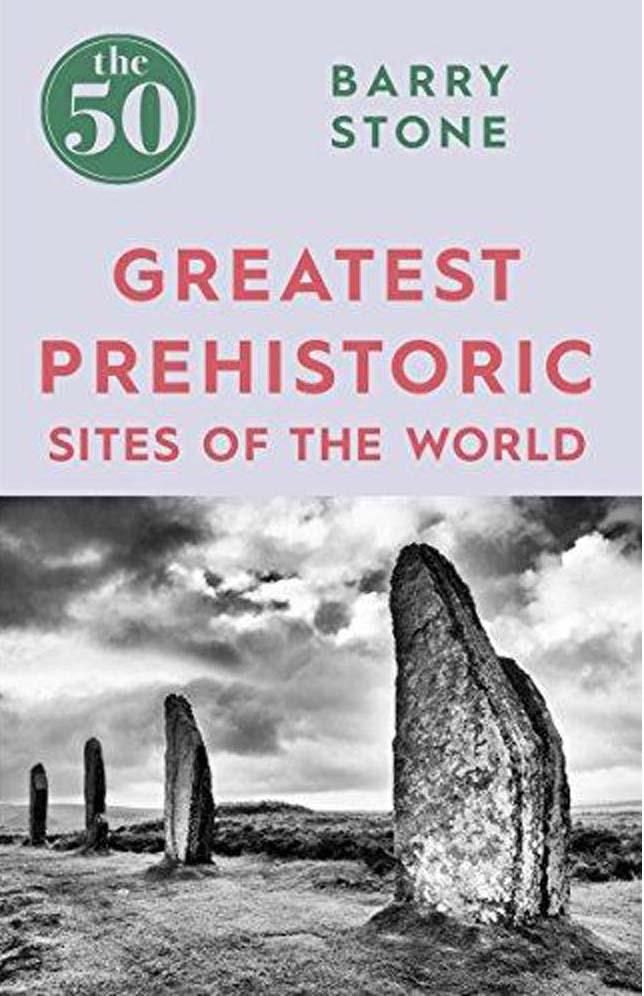 50 GREATEST PREHISTORIC SITES
