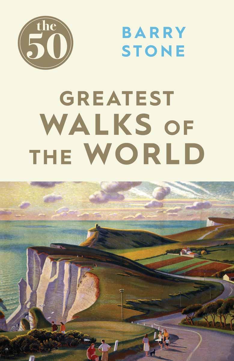 50 GREATEST WALKS ON THE WORLD