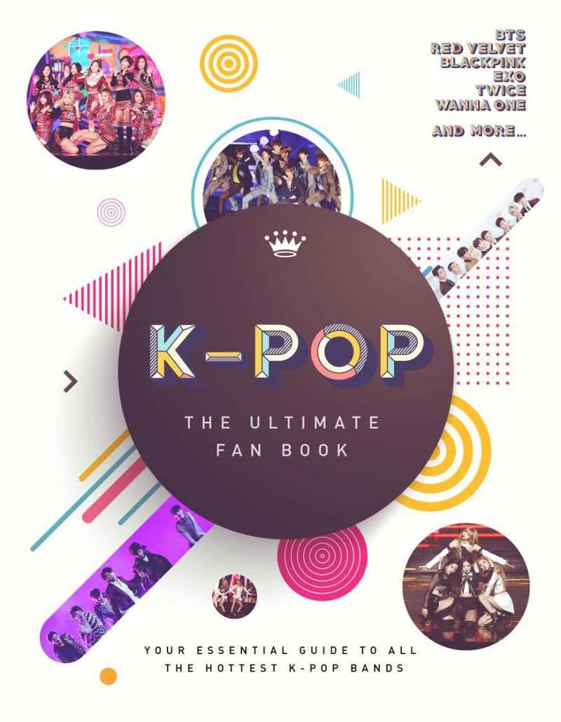 K-POP: THE ULTIMATE FAN BOOK