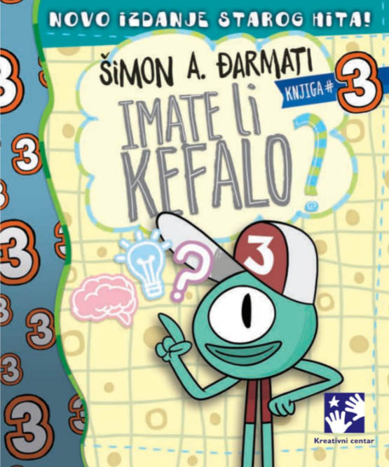 IMATE LI KEFALO knjiga 3