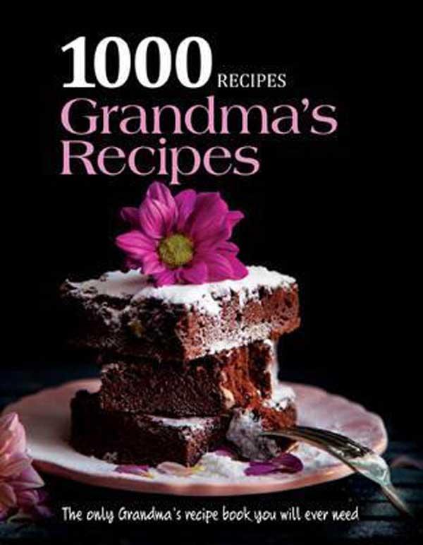 1000 GRANDMAS RECIPES