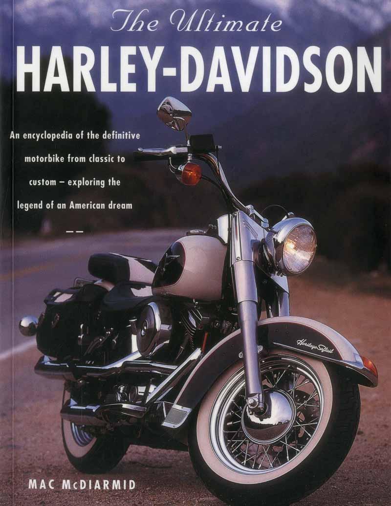 HARLEY DAVIDSON THE ULTIMATE ENCYCLOPEDIA