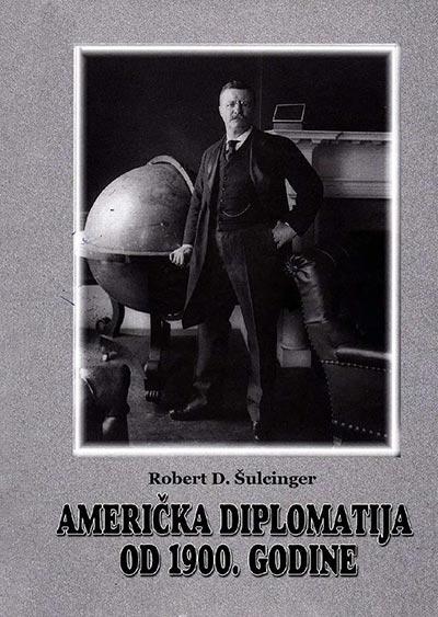 AMERIČKA DIPLOMATIJA OD 1900. GODINE