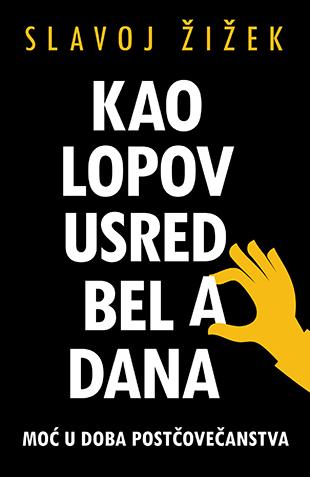 KAO LOPOV USRED BELA DANA