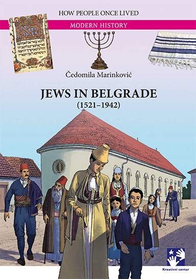 JEWS IN BELGRADE 1521-1942
