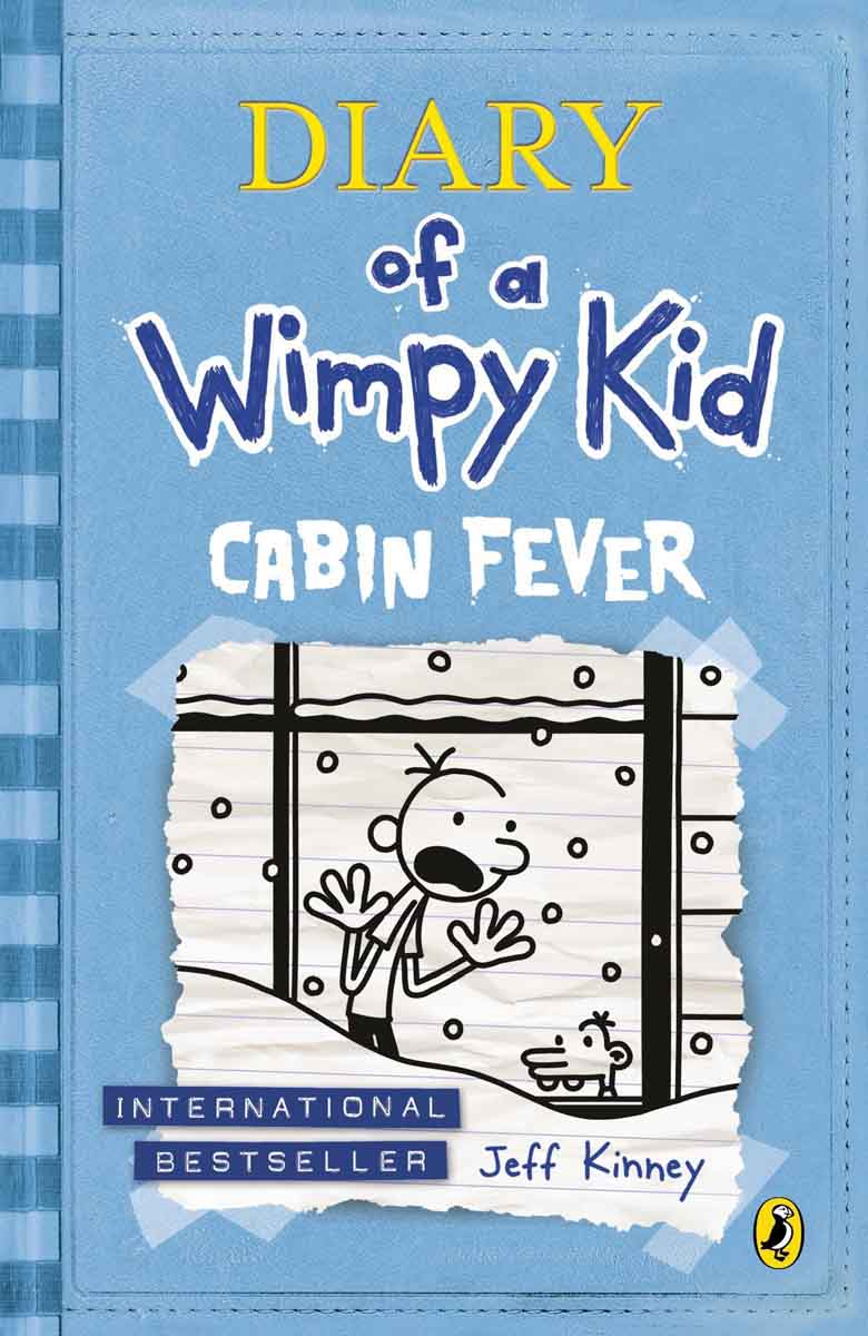 CABIN FEVER Diary of a Wimpy Kid Book 6