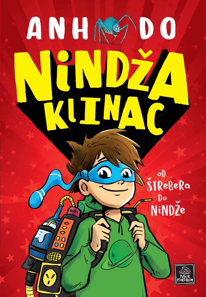 NINDŽA KLINAC Od štrebera do nindže #1