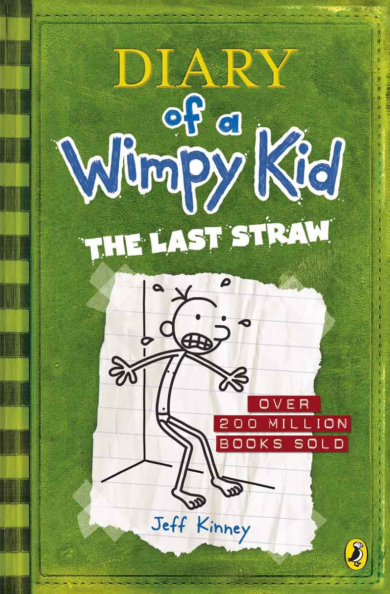 THE LAST STRAW Diary of a Wimpy Kid book 3