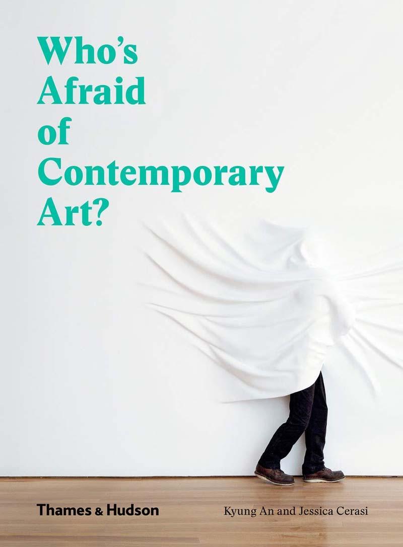 WHO S AFRAID OF CONTEMPORARY ART
