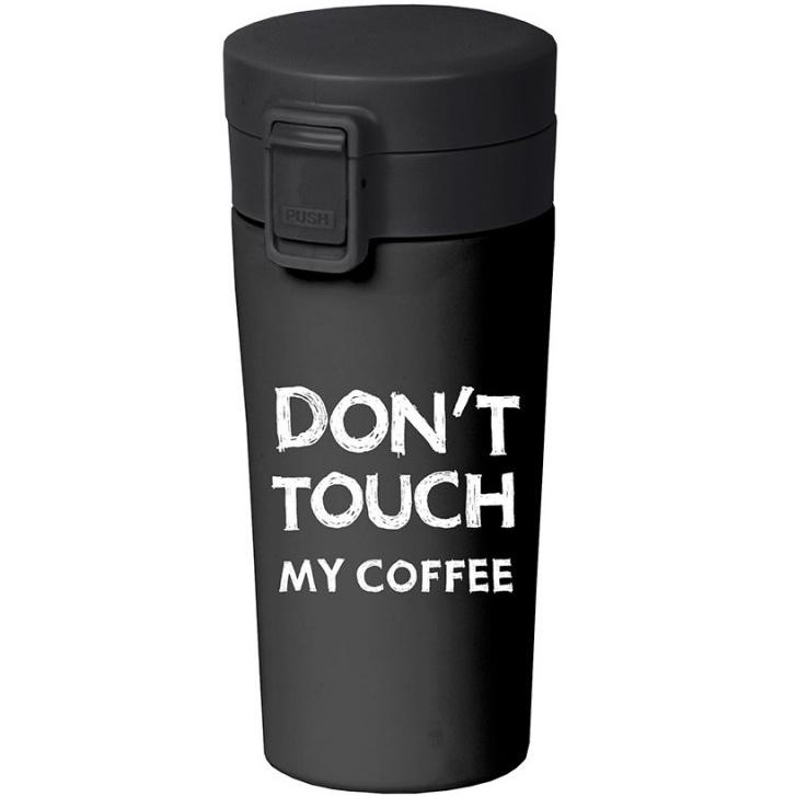 Termo šolja : DON'T TOUCH MY COFFEE
