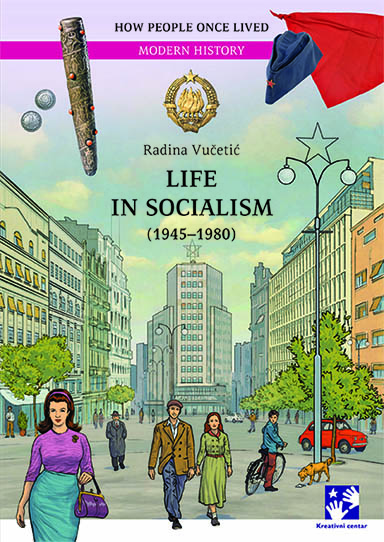 LIFE IN SOCIALISM 1945-1980