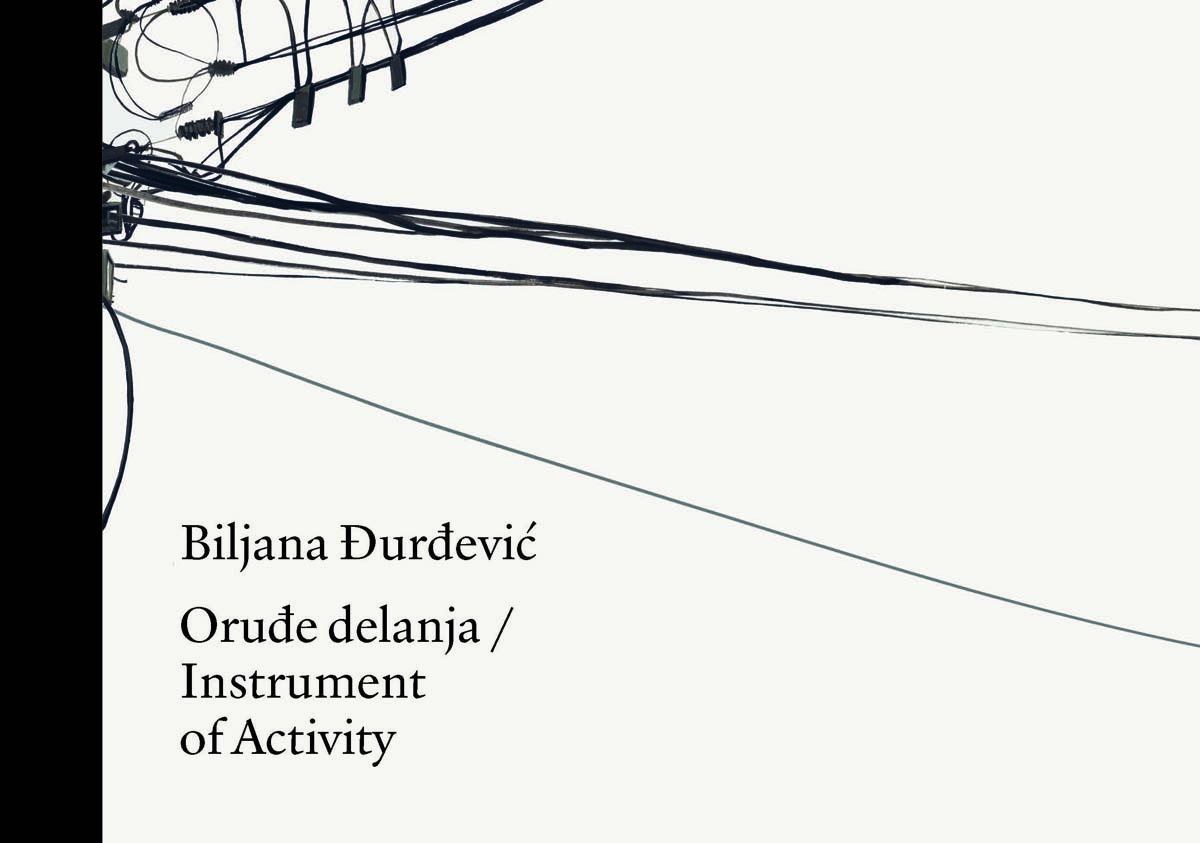 ORUĐE DELANJA Instrument of Activity