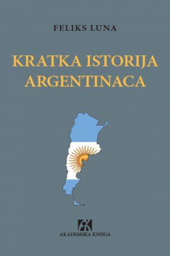 KRATKA ISTORIJA ARGENTINACA