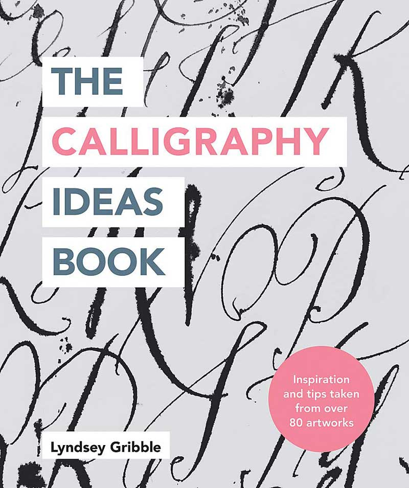 THE CALLIGRAPHY IDEAS BOOK