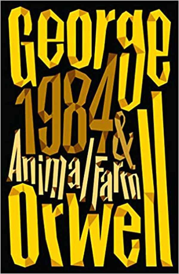 ANIMAL FARM AND 1984 NINETETEEN EIGHTY FOUR