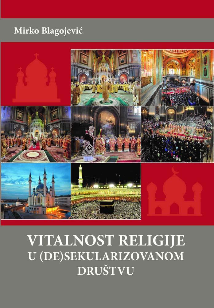 VITALNOST RELIGIJE U DESEKULARIZOVANOM DRUŠTVU
