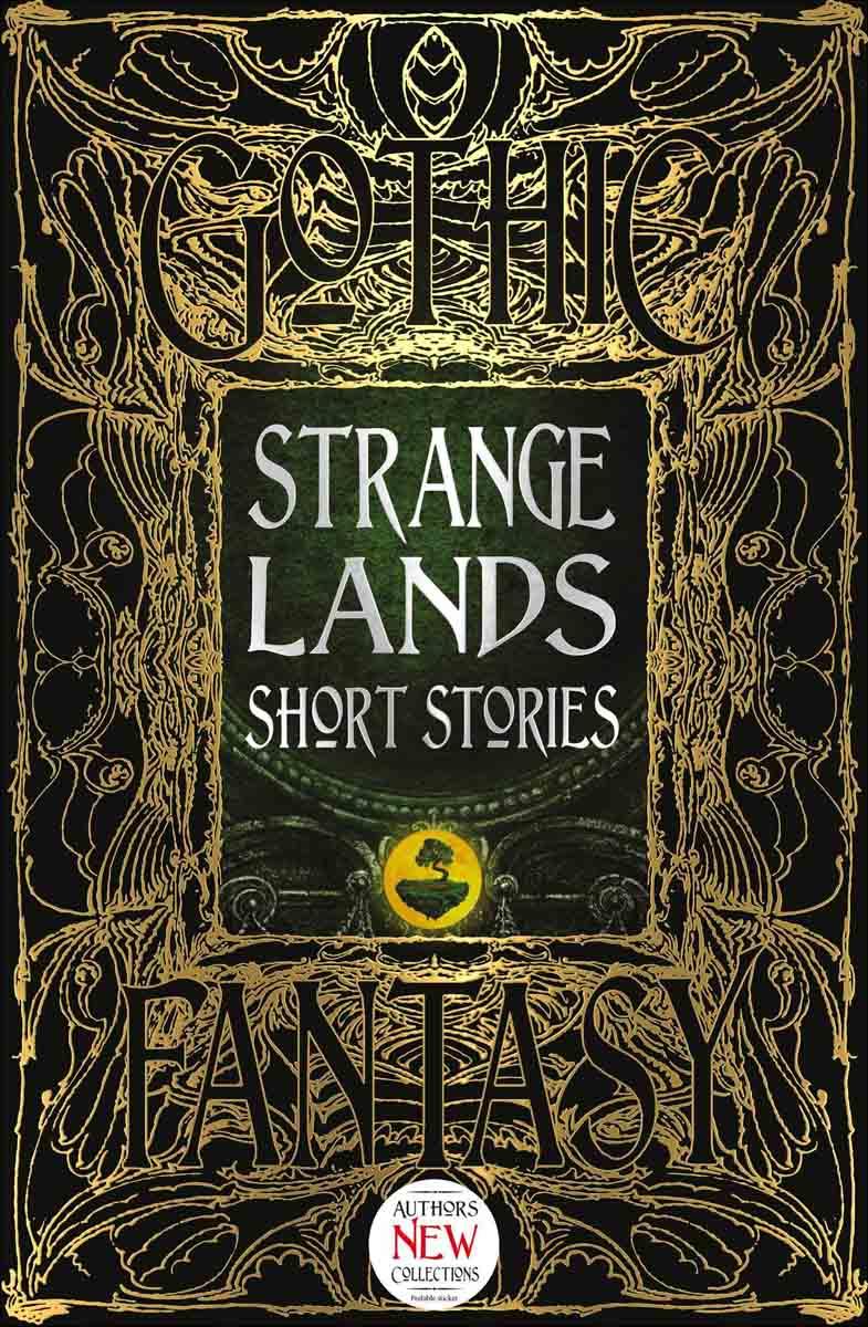 STRANGE LANDS SHORT STORIES