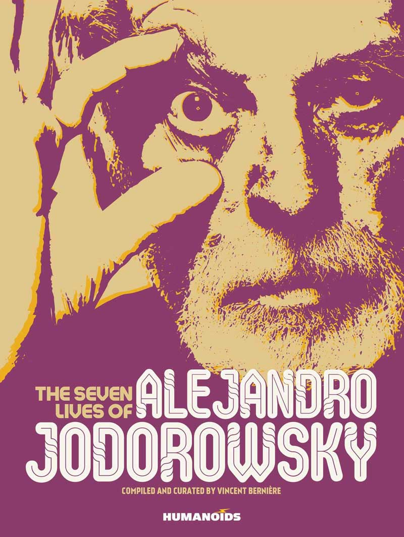 THE SEVEN LIVES OF ALEJANDRO JODOROVSKY
