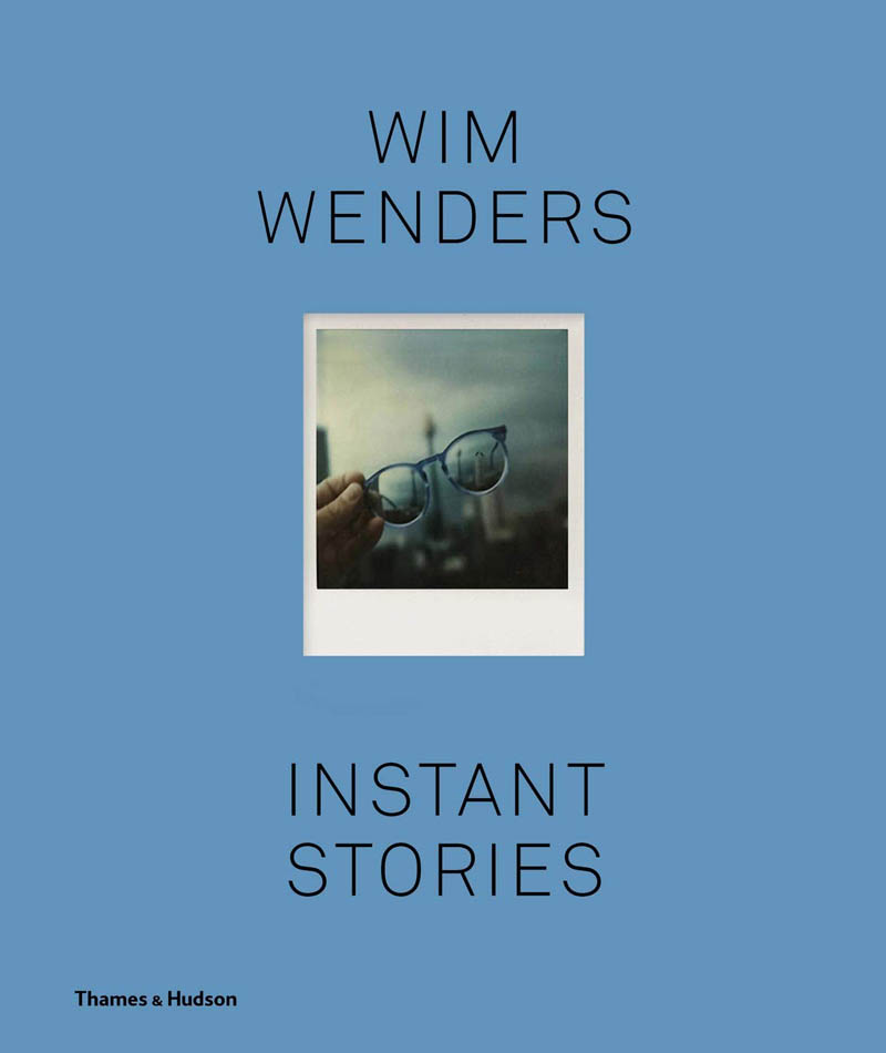 WIM WENDERS Instant Stories