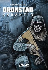 DRONSTAD: KARANTIN