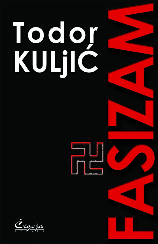 FAŠIZAM : sociološko-istorijska studija