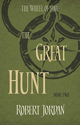 THE GREAT HUNT Book 2 of the Wheel of Time