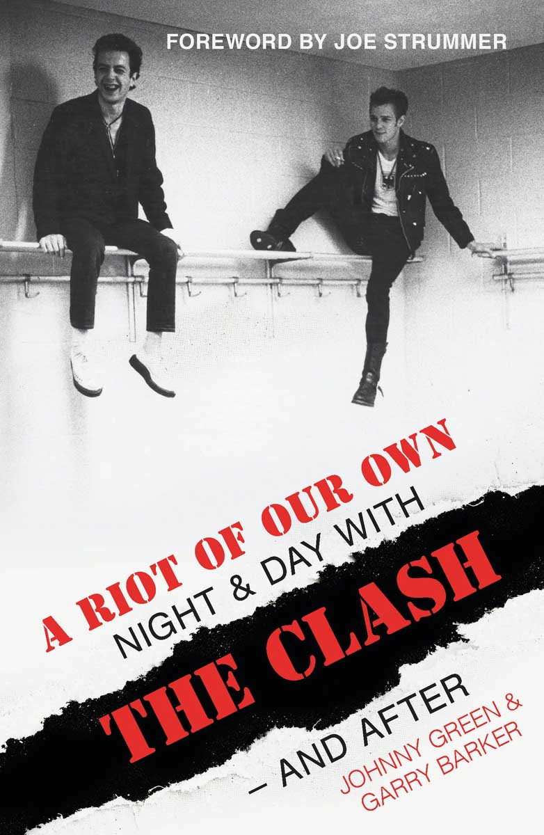 A RIOT OF OUR OWN THE CLASH