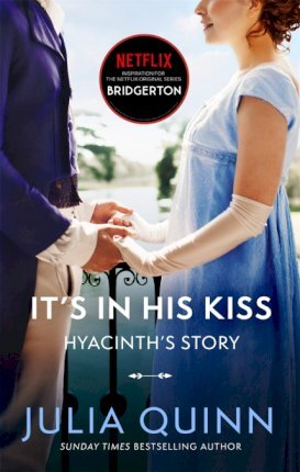 BRIDGERTON ITS IN HIS KISS, book 7