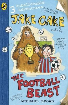 JAKE CAKE THE FOODBALL BEAST