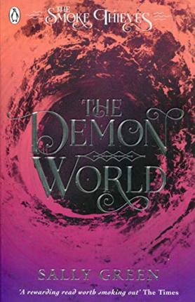 THE DEMON WORLD the Smoke Thieves book 2