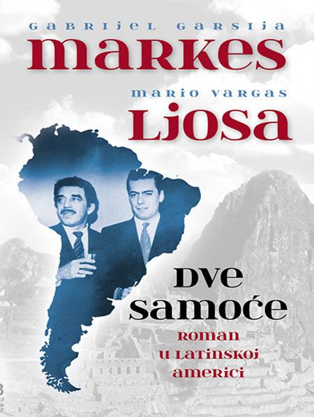 DVE SAMOĆE  Roman u Latinskoj Americi
