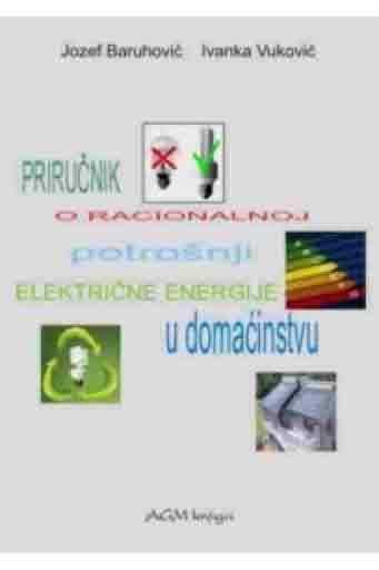 PRIRUČNIK O RACIONALNOJ POTROŠNJI ELEKTRIČNE ENERGIJE