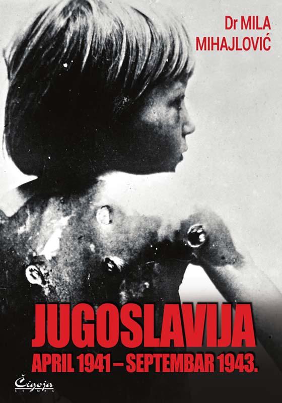 JUGOSLAVIJA: APRIL 1941-SEPTEMBAR 1943. : ITALIJANSKI IZVORI. DOKUMENTACIJA O MASAKRU SRBA U DALMACI