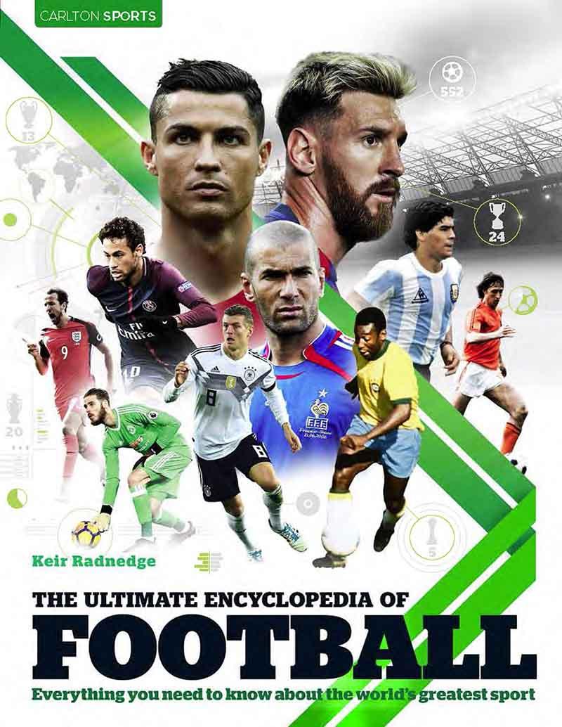 THE ULTIMATE ENCYCLOPEDIA OF FOOTBALL