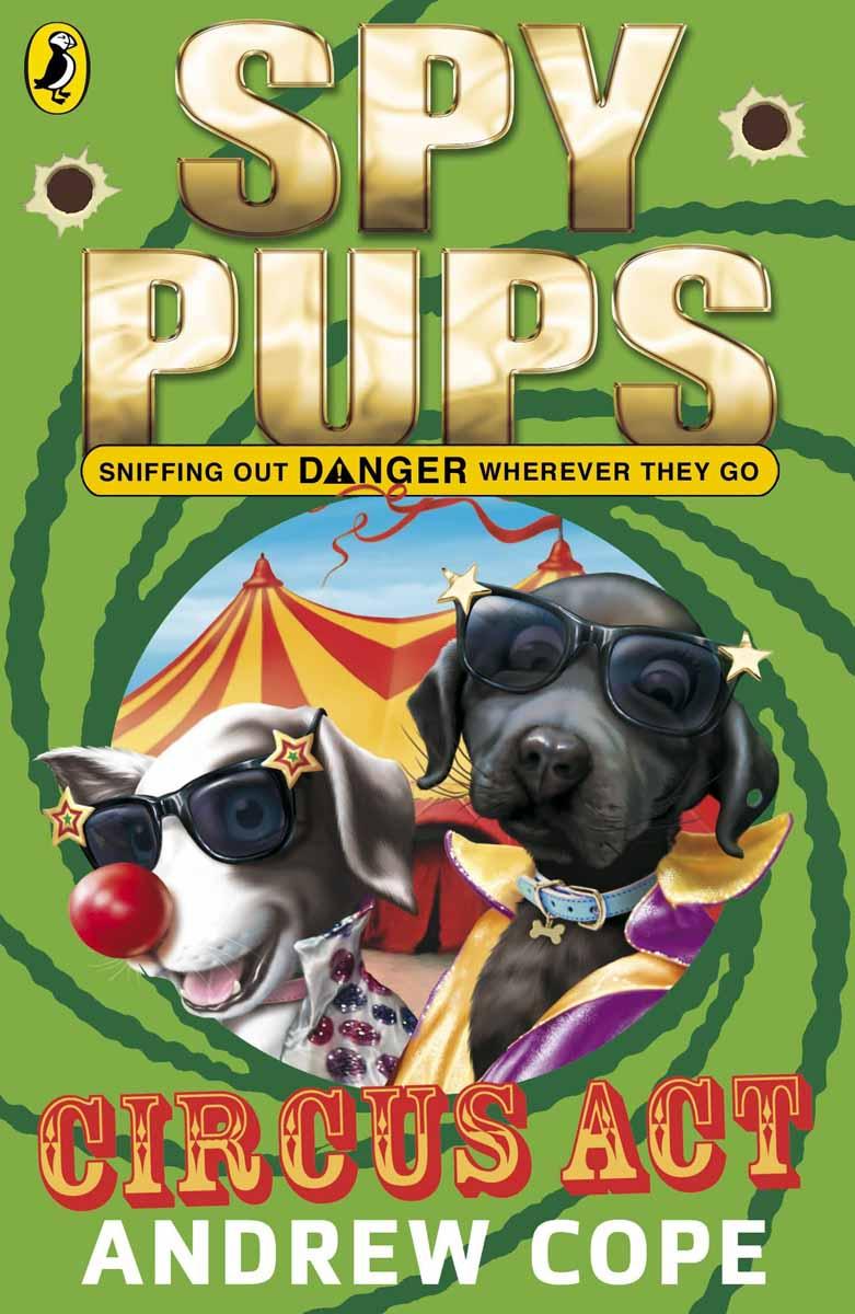 SPY DOGS CIRCUS ACT
