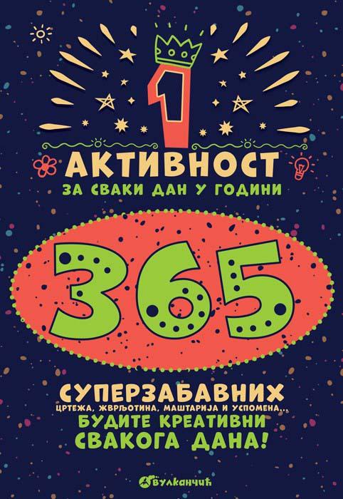 365 SUPERZABAVNIH CRTEŽA, ŽVRLJOTINA, MAŠTARIJA I USPOMENA