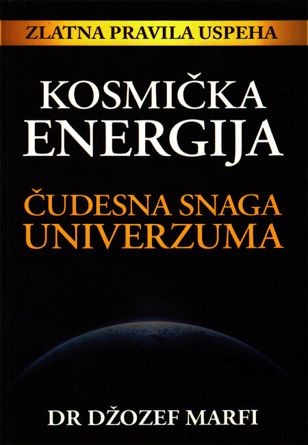 KOSMIČKA ENERGIJA  Čudesna snaga Univerzuma