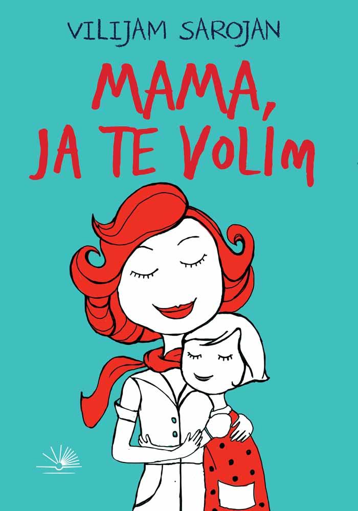 MAMA, JA TE VOLIM