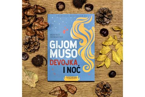 DEVOJKA I NOĆ - Nova knjiga Gijoma Musoa
