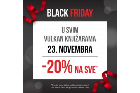 BLACK FRIDAY u Vulkanu - 20% popusta na SVE!