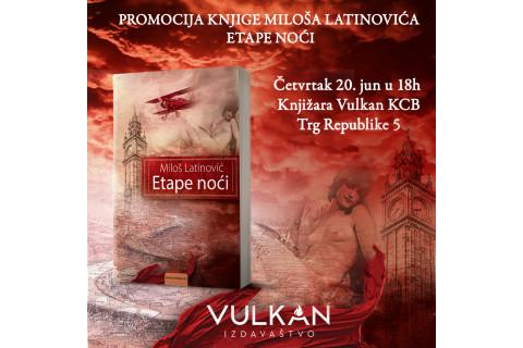 Promocija novog romana Miloša Latinovića: Etape noći