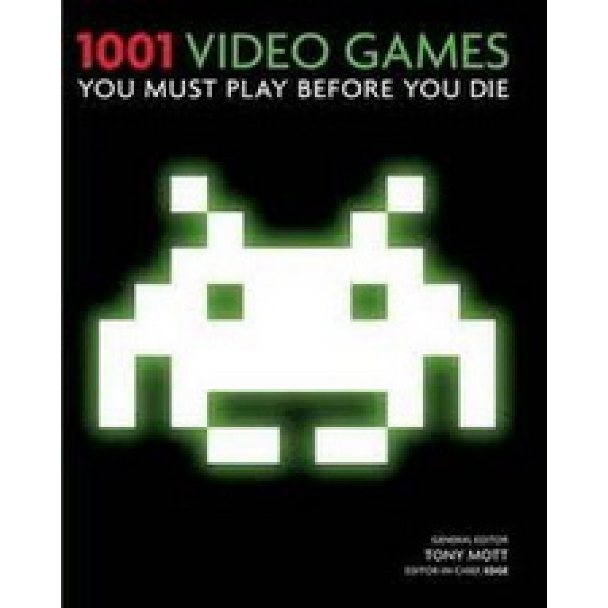 1001 VIDEOGAMES You Must Play Before You Die
