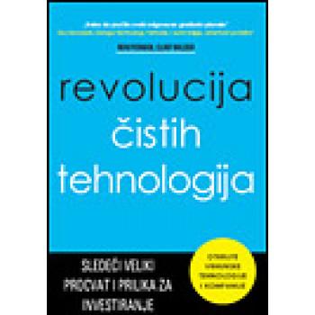 REVOLUCIJA ČISTIH TEHNOLOGIJA