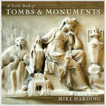 LITTLE BOOK OF TOMBS AND MONUMENTS